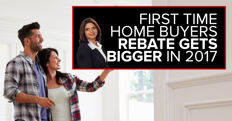 First Time Home Buyers Rebate Gets Bigger in 2017