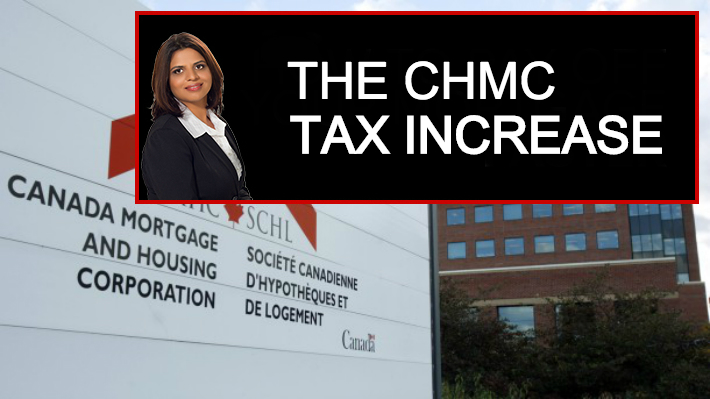 The CMHC Tax Increase