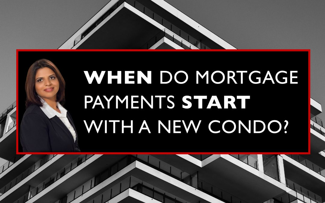 When Do Mortgage Payments Start With a New Condo?