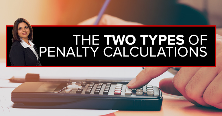 The Two Types of Penalty Calculations