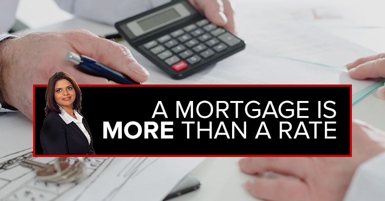 A Mortgage is More Than the Rate