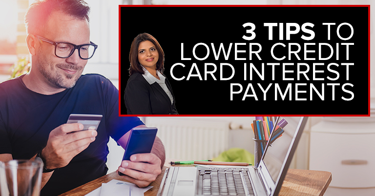 3 Tips to Help You Lower Your Credit Card Payments