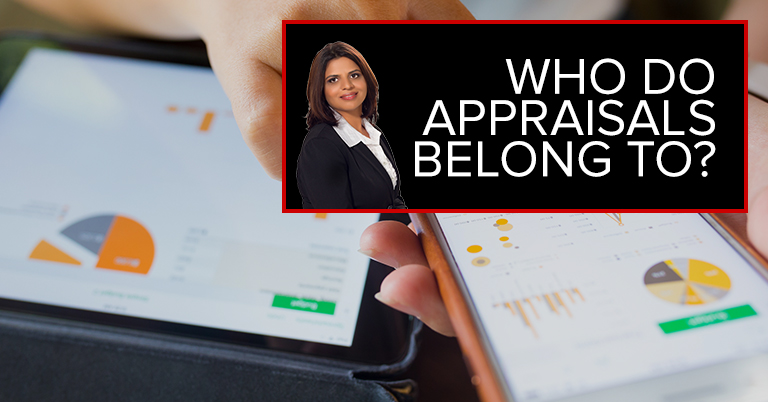 Who Do Appraisals Belong To?