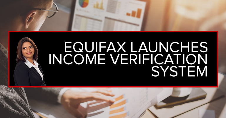 Equifax Launches Income Verification System